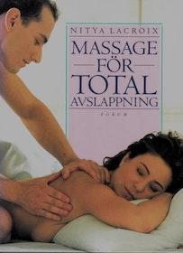Nitya Lacroix, Massage för total avslapppning HÄFTAD/INBUNDEN