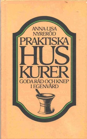 """Nyreröd, Anna-Lisa """"Praktiska huskurer. Goda råd och knep i egenvård"""" KARTONNAGE"""