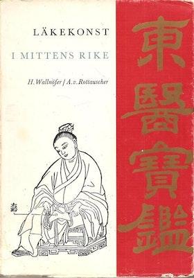 """H. Wallnöfer, A. V. Rottausher, """"Läkekonst i mittens rike"""""""