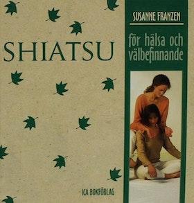 """Franzen, Susanne """"Shiatsu för hälsa och välbefinnande"""""""