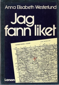 "Westerlund, Anna Elisabeth ""Jag fann liket"" HÄFTAD"