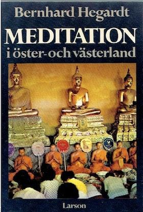 """Hegardt, Bernhard """"Meditation i öster- och västerland"""" HÄFTAD"""