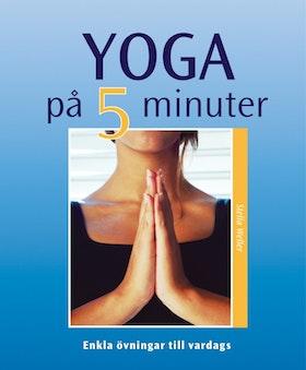 """Weller, Stella """"Yoga på 5 minuter"""" HÄFTAD"""