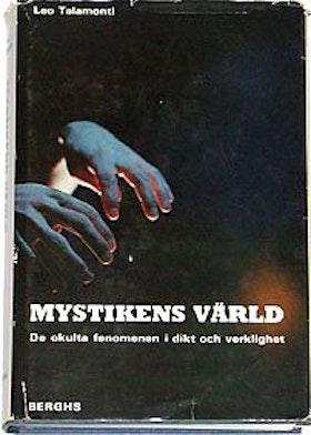 """Talamonti, Leo """"Mystikens värld - De ockulta fenomenen i dikt och verklighet"""" INBUDEN/HÄFTAD"""