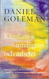 """Goleman, Daniel, """"Känslans intelligens och arbetet"""" POCKET"""