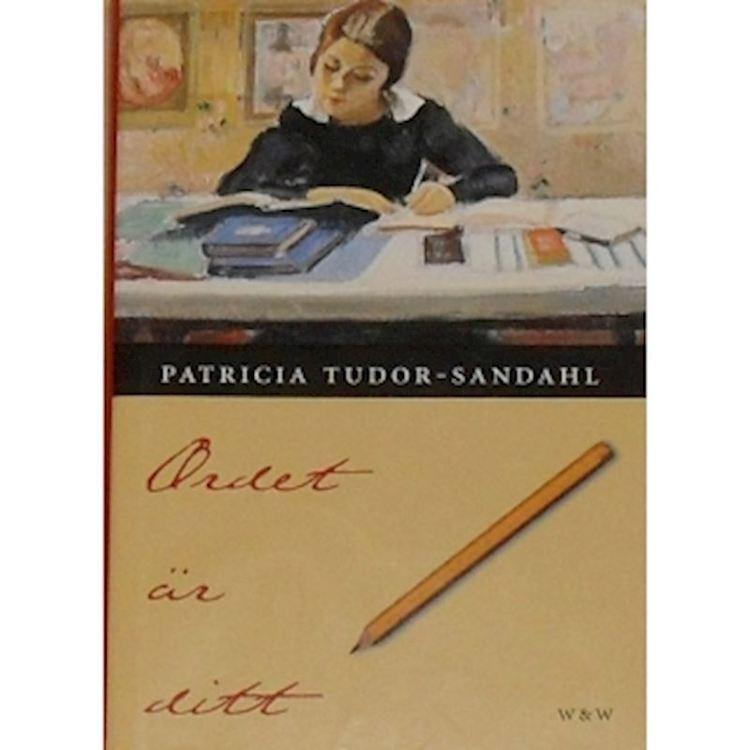 """Tudor-Sandahl, Patricia """"Ordet är ditt"""" INBUNDEN"""
