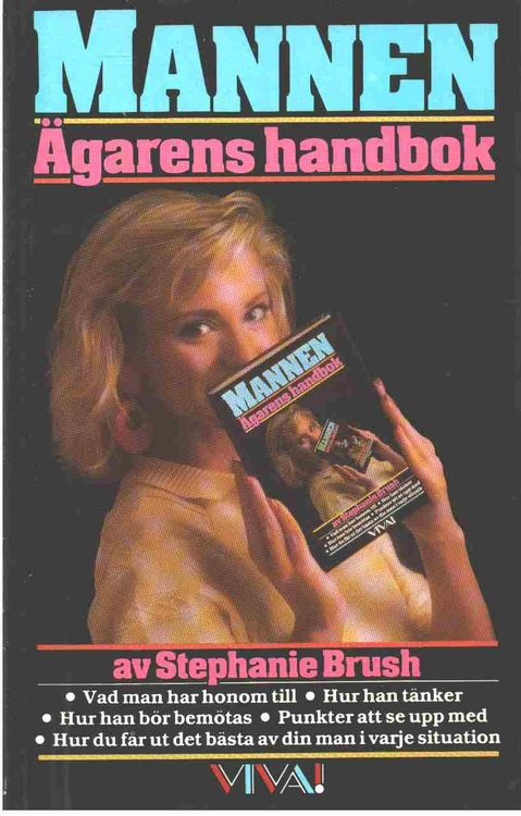 "Brush, Stephanie ""Mannen - ägarens handbok"