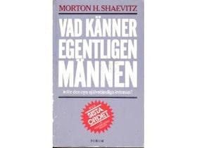 """Shaevitz, Morton H. Dr, """"Vad känner gentligen männen inför den nya självständiga kvinnan?"""""""