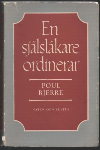 """Bjerre, Poul """"En själsläkare ordinerar"""" HÄFTAD"""