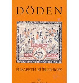 """Kübler-Ross, Elisabeth, """"Döden"""" HÄFTAD"""