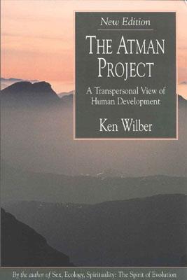 "Wilber, Ken, ""The Atman Project - A Transpersonal View of Human Development"" HÄFTAD"