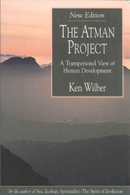 "Wilber, Ken, ""The Atman Project - A Transpersonal View of Human Development"" HÄFTAD"