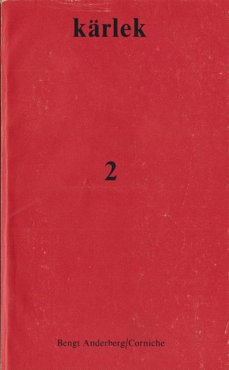 """Anderberg, Bengt, (red.) """"Kärlek 2"""" HÄFTAD"""