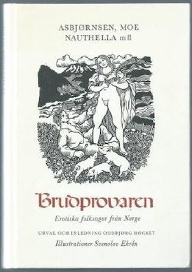 """Asbjörnsen, Moe mfl """"Brudprovaren - erotiska folksagor från Norge"""" KARTONNAGE"""