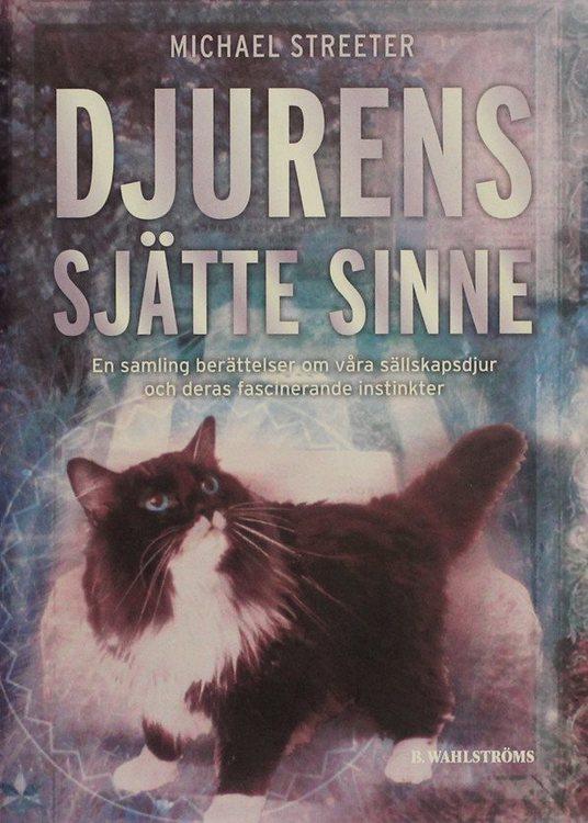 "Streeter, Michael, ""Djurens sjätte sinne"" KARTONNAGE"