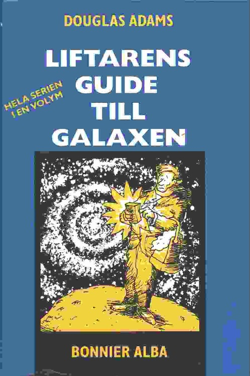 "Adams, Douglas, ""Liftarens Guide till Galaxen"" SAMLINGSVOLYM 1-5, INBUNDEN, BONNIER ALBA 1996"