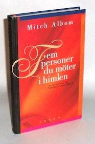 """Albom, Mitch, """"Fem personer du möter i himlen"""" INBUNDEN"""