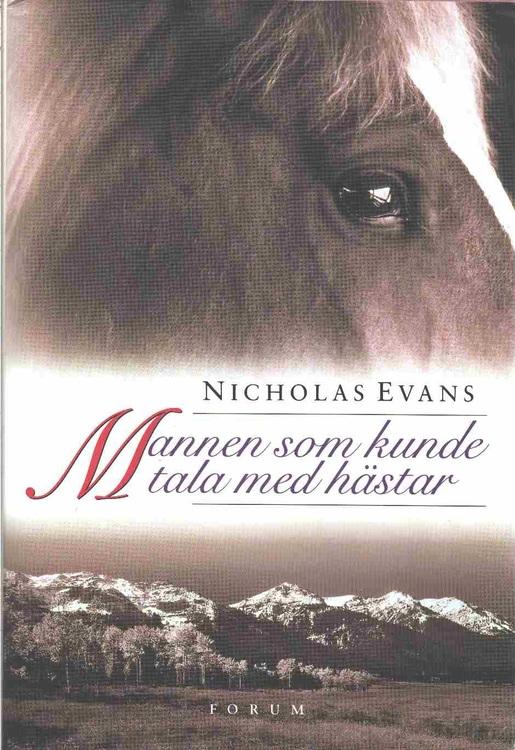 """Evans, Nicholas, """"Mannen som kunde tala med hästar"""""""