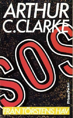 """Clarke, Arthur C """"SOS från törstens hav"""" POCKET"""