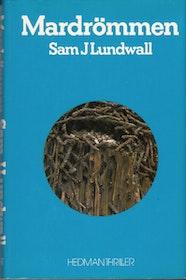"""Lundwall, Sam J """"Mardrömmen"""" INBUNDEN"""