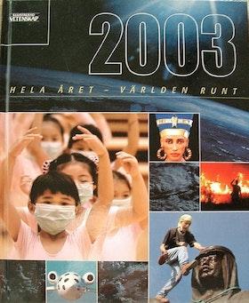 ILLUSTRERAD VETENSKAPS STORA ÅRSBOK 2003