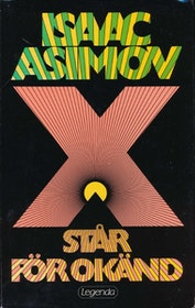 """Asimov, Isaac, """"X står för okänd"""" INBUNDEN"""