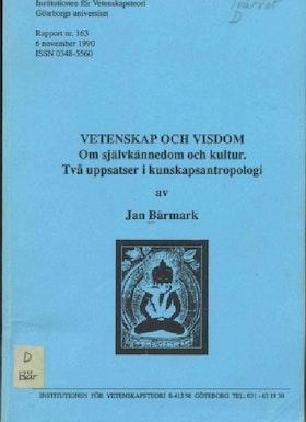 """Bärmark, Jan """"Vetenskap, självkännedom och visdom"""" HÄFTAD"""