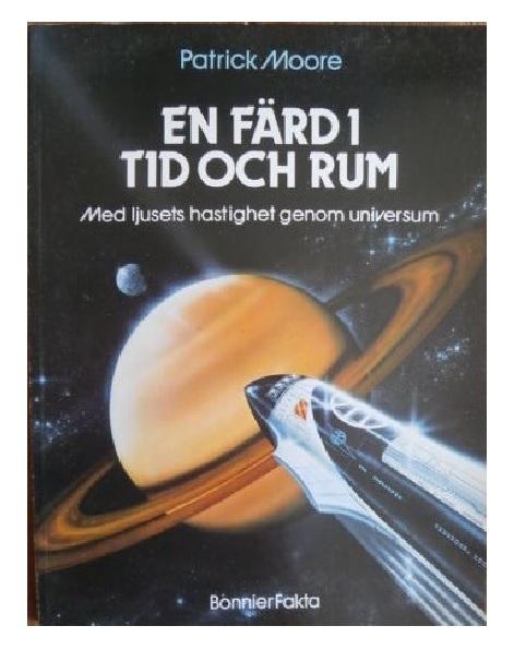 """Moore, Patrick """"En färd i tid och rum - med ljusets hastighet genom universum"""" HÄFTAD"""