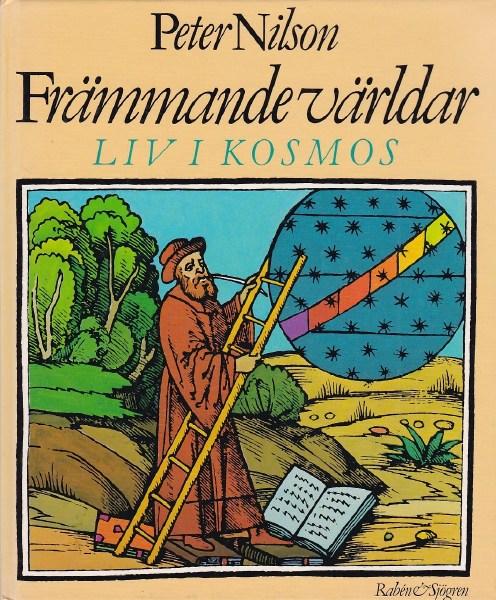 """Nilson, Peter """"Främmande världar - Liv i kosmos"""" KARTONNAGE"""