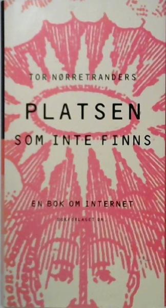 """Nørretranders, Tor """"Platsen som inte finns"""" INBUNDEN"""