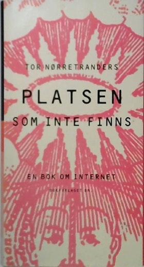 """Nørretranders, Tor """"Platsen som inte finns"""""""