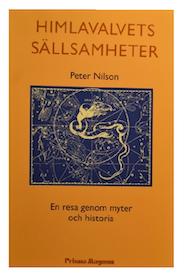 """Nilson, Peter, """"Himlavalvets sällsamheter: En resa genom myter och historia"""" POCKET"""