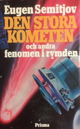 """Semitjov, Eugen """"Den stora kometen"""" INBUNDEN"""