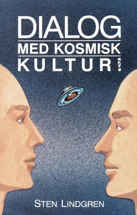 """Lindgren, Sten """"Dialog med kosmisk kultur!"""" HÄFTAD"""