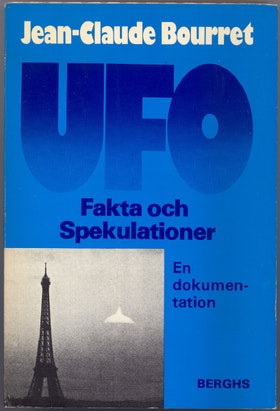 """Bourret, Jean-Claude, """"UFO- fakta och spekulationer"""" INBUNDEN / HÄFTAD"""