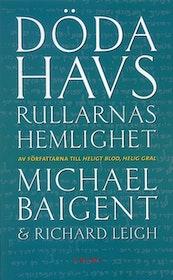 """Baigent Michael, & R. Leigh, """"Dödahavsrullarnas hemlighet"""" ANTIKVARISK POCKET"""