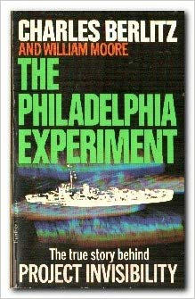 """Berlitz, Charles, """"The Philadelphia Experiment - The True story behind Project Invisibility"""" POCKET"""