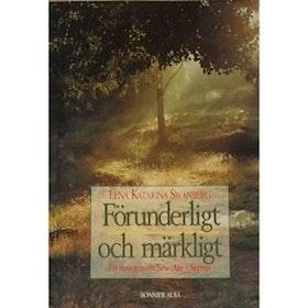 """Swanberg, Lena Katarina, """"Förunderligt och märkligt - en resa genom New-Age i Sverige"""" INBUNDEN"""