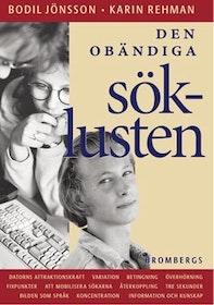 """Jönsson, Bodil & Karin Rehman, """"Den obändiga söklusten - datorns attraktionskraft"""""""