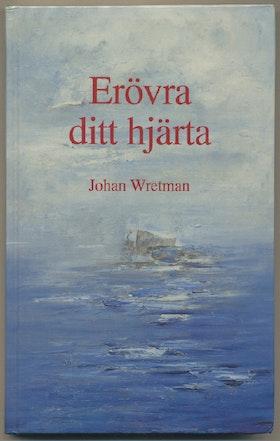 """Wretman, Johan """"Erövra ditt hjärta"""" KARTONNAGE"""