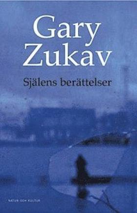 """Zukav, Gary, """"Själens berättelser"""" INBUNDEN"""