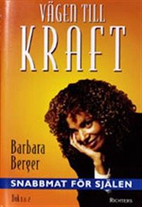 """Berger, Barbara, """"Vägen till kraft"""""""