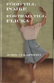 John Colapinto, Född till pojke fostrad till flicka