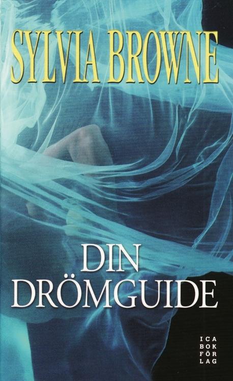 """Browne, Sylvia, """"Din drömguide"""" INBUNDEN ANTIKVARISK"""