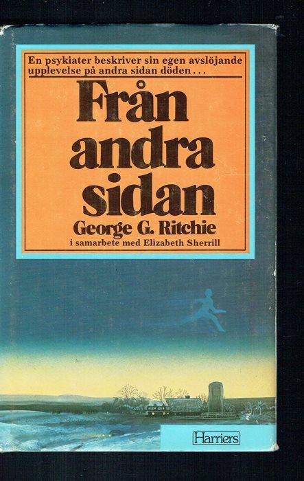 """Ritchie, George G., """"Från andra sidan"""" ANTIKVARISK INBUNDEN"""