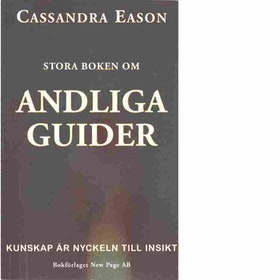 """Eason, Cassandra """"Stora boken om andliga guider """" HÄFTAD"""