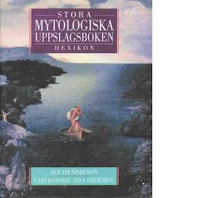 """Henrikson, Alf """"Hexikon, stora mytologiska uppslagsboken"""" INBUNDEN"""