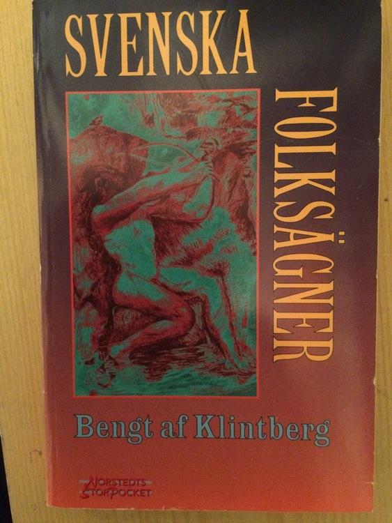 """Klintberg, Bengt af, """"Svenska folksägner"""" STORPOCKET"""
