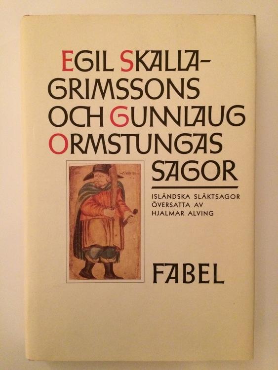 """Alving, Hjalmar (övers.) """"Egil Skallagrimssons saga / Gunnlaug Ormstungas saga"""" INBUNDEN"""