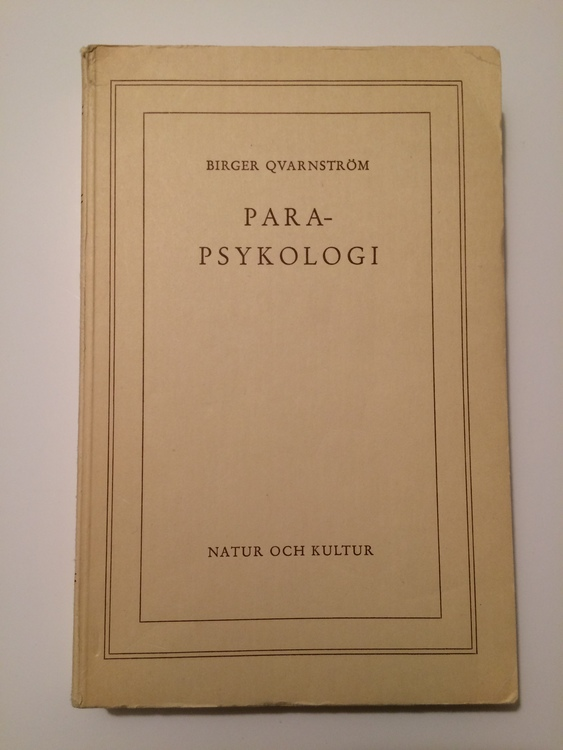 """Qvarnström, Birger """"Parapsykologi - resultat och perspektiv"""" HÄFTAD"""